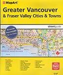 Greater Vancouver & Fraser Valley Str...