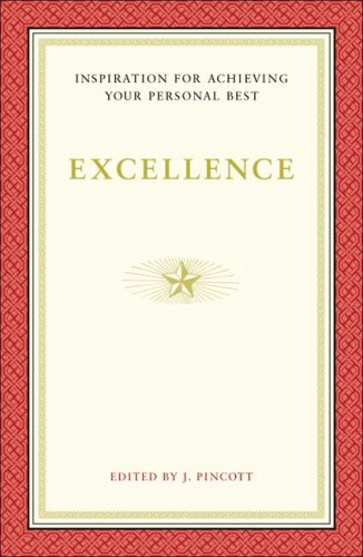 Excellence: Inspiration for Achieving Your Personal Best