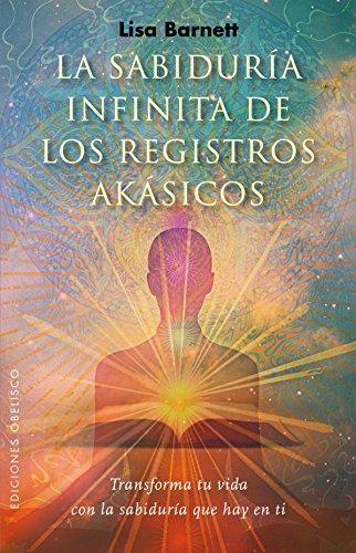 La sabiduria infinita de los registros akasicos  (Nueva Conciencia) [Lisa Barnett] (Tapa Blanda)