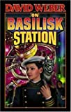 img - for On Basilisk Station (Honor Harrington) book / textbook / text book