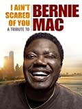 I Ain't Scared of You: A Tribute to Bernie Mac - Comedy DVD, Funny Videos