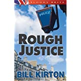Rough Justice (A Cairnburgh Mystery) ~ Bill Kirton