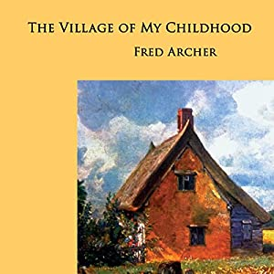 The Village of My Childhood Audiobook