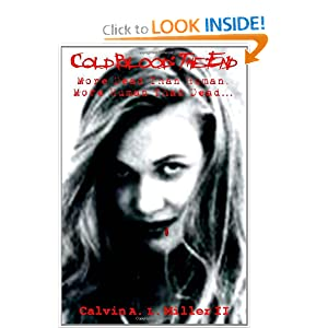 Cold Blood: The End by Calvin A. L. Miller II
