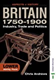 Britain 1750-1900: Lower Ability Pack (Aspects of History) (0748766731) by Andrews, Chris