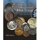 World's Greatest Mint Errors ~ Mike Byers