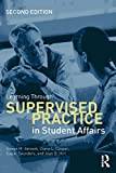 img - for Learning Through Supervised Practice in Student Affairs book / textbook / text book