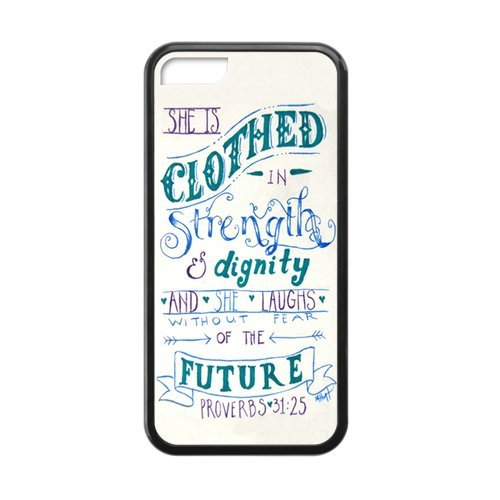 Apple Iphone 5C Case - Popular Bible Proverbs 31:25 She Is Clothed With Strength And Dignity, And She Smiles At The Future