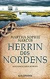Herrin des Nordens: Historischer Roman