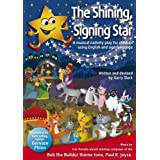 The Shining, Signing Star: A Musical Nativity Play for Children Using English and Sign Languageby Gervase Phinn