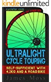 Ultralight Cycle Touring Guide: Self-Sufficient with 4.2kg and a Road Bike