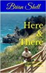 Here & There (English Edition)