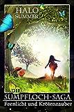 Feenlicht und Kr�tenzauber (Die Sumpfloch-Saga 1)