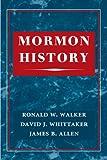 Mormon History (0252077733) by Walker, Ronald W