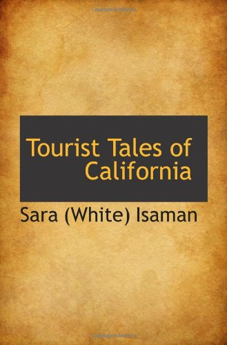 Tourist Tales of California