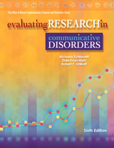 Evaluating Research in Communicative Disorders (6th Edition)