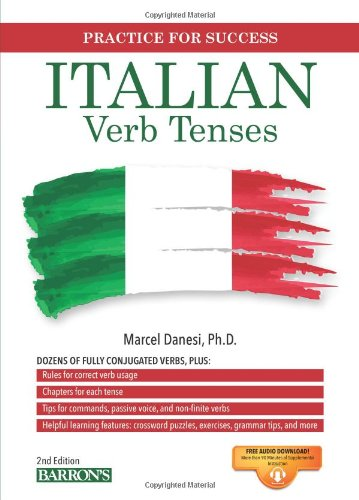 Italian Verb Tenses: Fully Conjugated Verbs (Practice for Success ...
