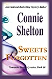 Sweets Forgotten (Samantha Sweet Mysteries Book 10)