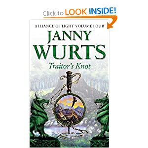 Traitor's Knot: Fourth Book of The Alliance of Light (The Wars of Light and Shadow, Book 7) (The Wars of Light... by Janny Wurts