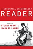 The Essential Criminology Reader