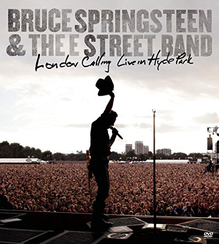 Bruce Springsteen & the E Street Band - London calling live in Hyde Park