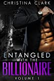 img - for Entangled With The Billionaire - (Volume 1 in the Entangled With The Billionaire Series) An Alpha Billionaire Romance book / textbook / text book