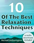 10 of The Best Relaxation Techniques:...