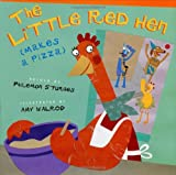 The Little Red Hen (Makes a Pizza) (0525459537) by Philomen Sturges
