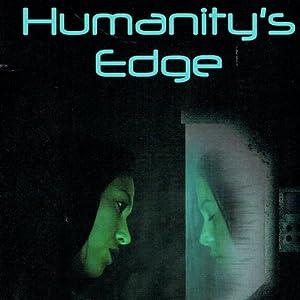 Humanity's Edge | [Tamara Wilhite]