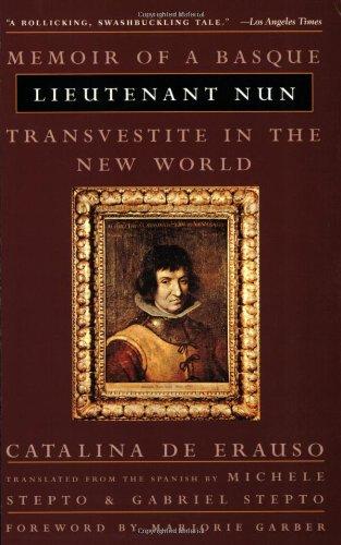 Lieutenant Nun: Memoir of a Basque Transvestite in the...