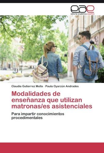 modalidades-de-ensenanza-que-utilizan-matronas-es-asistenciales
