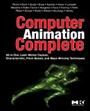 img - for Computer Animation Complete: All-in-One: Learn Motion Capture, Characteristic, Point-Based, and Maya Winning Techniques book / textbook / text book