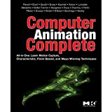 Computer Animation Complete: All-in-One: Learn Motion Capture, Characteristic, Point-Based, and Maya Winning Techniquespar Rick Parent