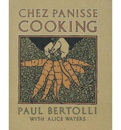 by-bertolli-paul-author-chez-panisse-cooking-nov-1994-paperback-