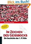 Im Zeichen des Geibocks: Die Geschic...