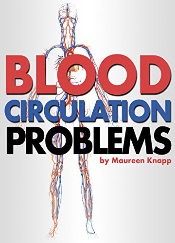 Blood Circulation Problems: How to Improve Blood Circulation for a Healthier Body PDF