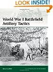 World War I Battlefield Artillery Tac...