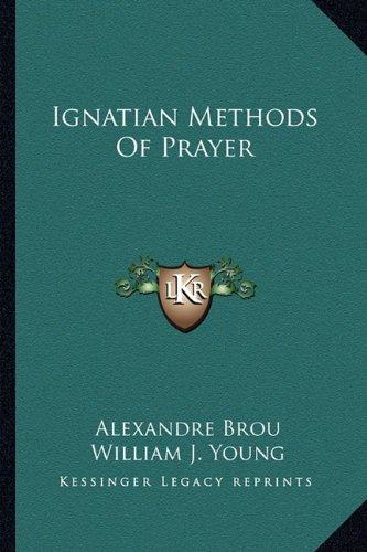 Ignatian Methods of Prayer