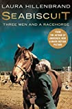 Seabiscuit: The True Story of Three Men and a Racehorse (Text Only)