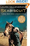 Seabiscuit: The True Story of Three M...