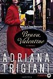 Brava, Valentine LP: A Novel
