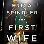 The First Wife | [Erica Spindler]