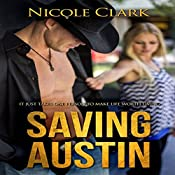 Saving Austin | [Nicole Clark]