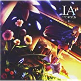 IA THE WORLD~影~