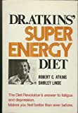 Dr Atkins Super Energy Diet