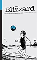 The Blizzard - The Football Quarterly: Issue Fourteen