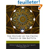 The History of the Exotic Travels of Ibn Battuta