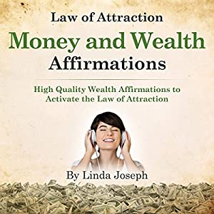 Law of Attraction Money and Wealth Affirmations Audiobook