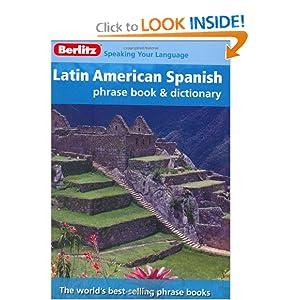 Berlitz Latin American Spanish Phrase Book and Dictionary  by Berlitz