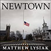 Newtown: An American Tragedy | [Matthew Lysiak]